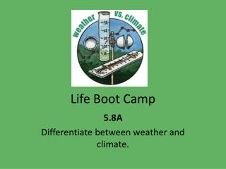 Life Boot Camp