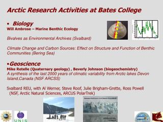 Arctic Research Activities at Bates College  Biology Will Ambrose – Marine Benthic Ecology
