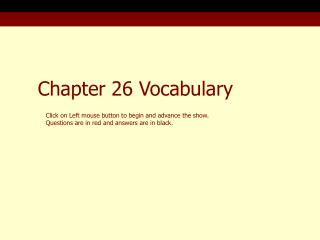 Chapter 26 Vocabulary