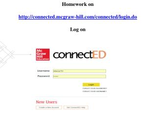 Homework on  connected.mcgraw-hill/connected/login.do Log on