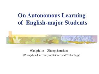 On Autonomous Learning     of  English-major Students