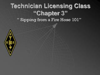 "Technician Licensing Class ""Chapter 3"""