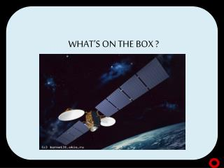 WHAT'S ON THE BOX ?