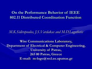 On the Performance Behavior of IEEE 802.11 Distributed Coordination Function
