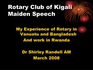 Rotary Club of Kigali Maiden Speech