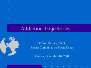 Addiction Trajectories