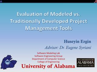 Evaluation of Modeled vs. Traditionally Developed Project Management Tools