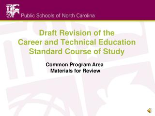Draft Revision of the  Career and Technical Education Standard Course of Study
