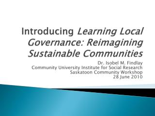 Introducing  Learning Local Governance: Reimagining Sustainable Communities