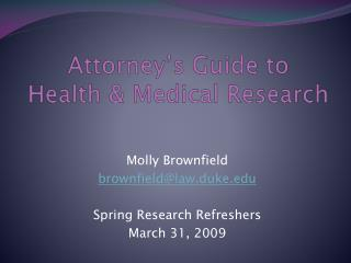 Attorney's Guide to  Health & Medical Research