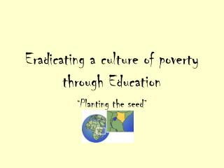 Eradicating a culture of poverty through Education