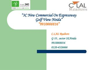 3c new commercial @9910008816 golf view facing noida