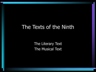The Texts of the Ninth