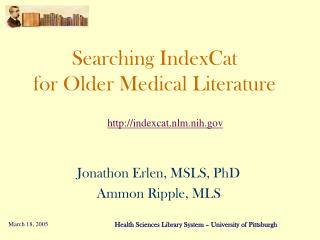 Searching IndexCat for Older Medical Literature