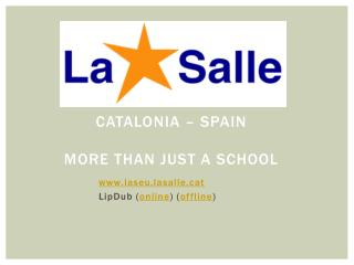 Catalonia  –  spain more than  just a  school