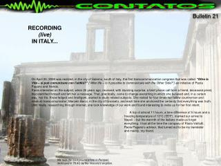 We took the background photo in Pompeii, destroyed in 78 AC by the Vesuviu's eruption.