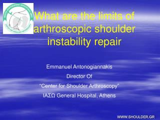 What are the limits of arthroscopic shoulder instability repair