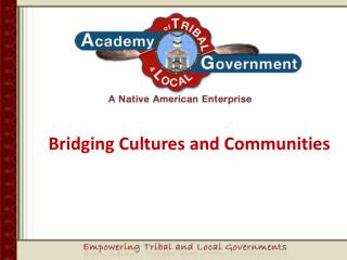 Bridging Cultures and Communities