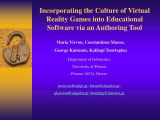 Incorporating the Culture of Virtual Reality Games into Educational Software via an Authoring Tool