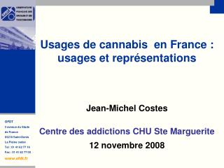 Usages de cannabis  en France : usages et représentations