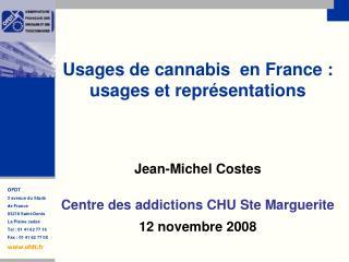 Usages de cannabis en France : usages et représentations