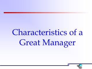 Characteristics of a Great Manager