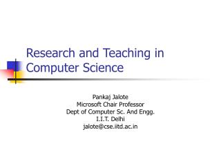 Research and Teaching in Computer Science