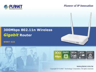300Mbps 802.11n Wireless Gigabit  Router