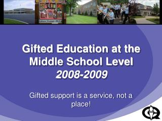 Gifted Education at the Middle School Level 2008-2009