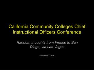 California Community Colleges Chief Instructional Officers Conference