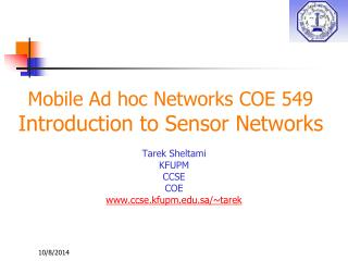 Mobile Ad hoc Networks COE 549 Introduction to Sensor Networks