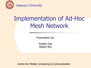 Implementation of Ad-Hoc Mesh Network