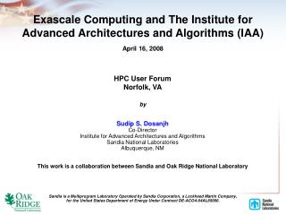 Exascale Computing and The Institute for Advanced Architectures and Algorithms (IAA)
