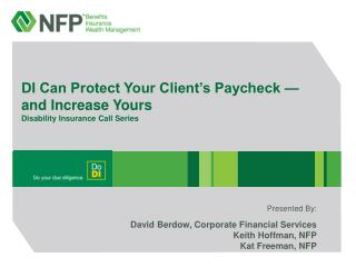 DI Can Protect Your Client's Paycheck — and Increase Yours Disability Insurance Call Series