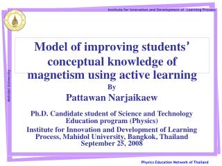 Model of improving students '  conceptual knowledge of magnetism using active learning