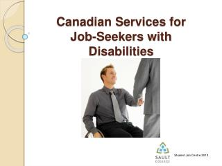 Canadian Services for Job-Seekers with Disabilities