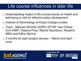 Life course influences in later life