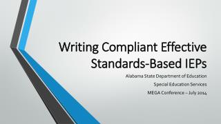 Writing Compliant Effective Standards-Based IEPs