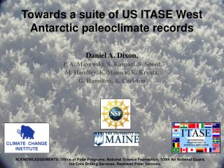 Towards a suite of US ITASE West Antarctic paleoclimate records