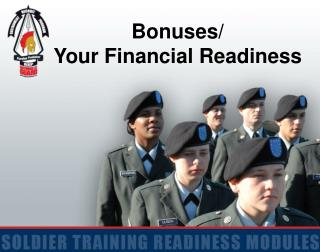 Bonuses/ Your Financial Readiness