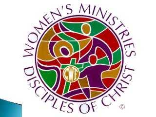 The Purpose  of Disciples Women  is to provide opportunities for  spiritual growth,  enrichment,