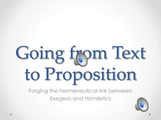 Going from Text to Proposition
