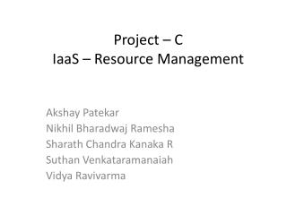 Project – C IaaS – Resource Management