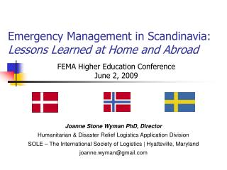 Emergency Management in Scandinavia: Lessons Learned at Home and Abroad