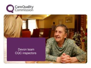 Devon team CQC inspectors