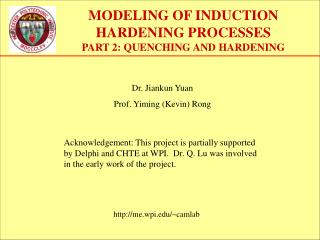 MODELING OF INDUCTION HARDENING PROCESSES   PART 2: QUENCHING AND HARDENING