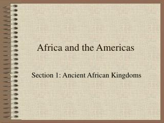 Africa and the Americas