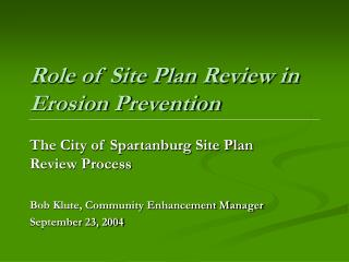 Role of Site Plan Review in Erosion Prevention