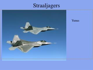 Straaljagers
