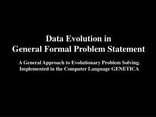 Data Evolution in General Formal Problem Statement